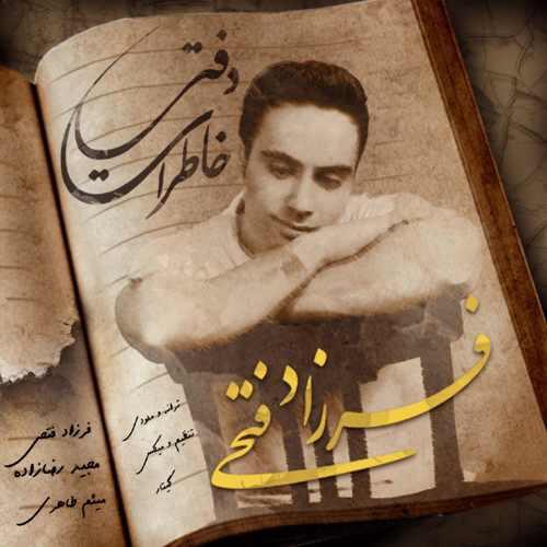 دانلود موزیک جدید فرزاد فتحی دفتر خاطرات